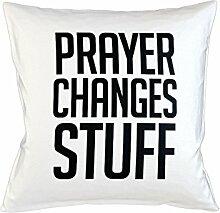 Prayer Changes Stuff Religion God Schlafsofa Home Décor Kissen Kissenbezug Fall Weiß