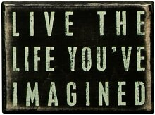 Primitives By Kathy Box Sign, Live The Life by