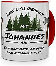 printplanet Tasse - Leg Dich Nicht mit Johannes an