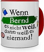 printplanet Tasse mit Namen Bernd - Layout: Wenn