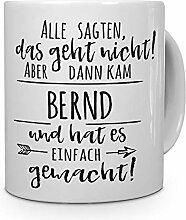 printplanet Tasse mit Namen Bernd - Motiv Alle