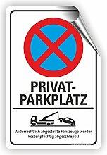 PRIVATPARKPLATZ - Parken verboten Schild / PV-030