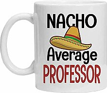 Professor Tasse – Nacho Average Professor Mug