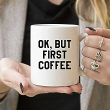 Promini Ok, But First Coffee | Lustiges Geschenk,