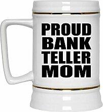 Proud Bank Teller Mom - Beer Stein Bierkrug