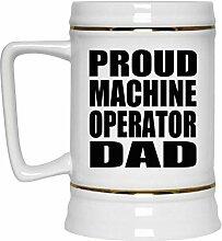 Proud Machine Operator Dad - Beer Stein Bierkrug