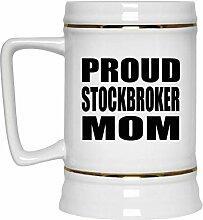 Proud Stockbroker Mom - Beer Stein Bierkrug