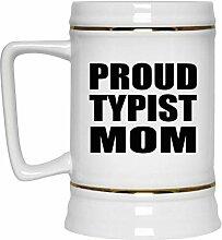 Proud Typist Mom - Beer Stein Bierkrug Keramik