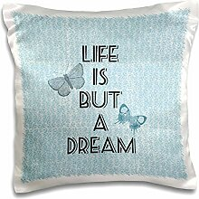 PS Inspirations - Life is But A Dream Butterflies - 16x16 inch Pillow Case (pc_192714_1)