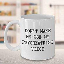 Psychiater Geschenk Psychiater Becher Psychiater