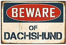 qidushop Schild mit Aufschrift Beware of Dackel,