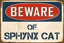 qidushop Schild mit Aufschrift Beware Sphynx,