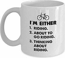 Radfahrer Geschenkbecher-Ich bin entweder.Kaffee