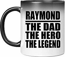 Raymond The Dad The Hero The Legend - 11 Oz Color
