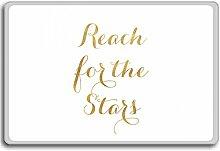 Reach For The Stars - Motivational Quotes Fridge Magnet - Kühlschrankmagne