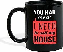 """Real Estate Agent Tasse mit Aufschrift """"You had"""