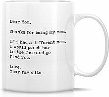 Retreez Funny Becher–Dank Mom, wenn i had a