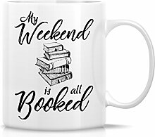 Retreez Funny Mug–my Weekend ist alle