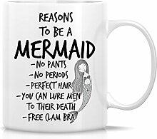 Retreez Funny Tasse–Gründe zur Meerjungfrau