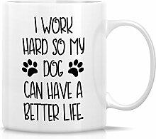 Retreez Funny Tasse–I WORK HARD My Dog haben