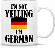 Retreez Funny Tasse-Ich bin nicht Yelling Ich