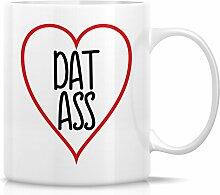 Retreez Funny Tasse–Love Dat Ass 11Oz