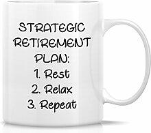 Retreez Funny Tasse–strategische Rente Rest