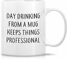 Retreez Funny Tasse–Tag Trinken aus einem