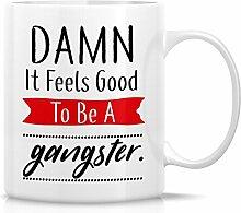 Retreez Funny Tasse–Verdammt gut zu sein,