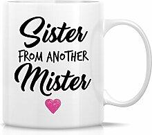 Retreez Funny Tasse, Schwester von einem anderen