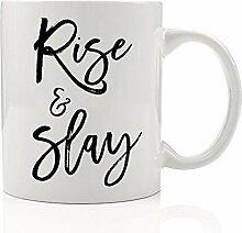 Rise & SLAY Kaffee Tasse, Motivational inspirierendes Zitat Impress Wake Pray SLAY alle Tag Inspiration BFF Geschenkidee Boss Lady Frau Tochter Mom Freund 313ml Neuheit Keramik Tee Tasse
