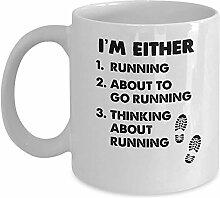 Runner's Gift Mug-Ich bin entweder.Kaffee &Tee
