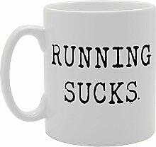 Running sucks Witz Funny Tasse Kaffee Becher mit