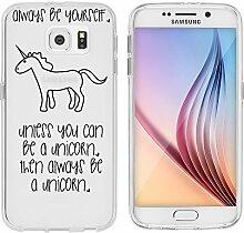 """Samsung Galaxy S6 Hülle von licaso® Case transparent klare Schutz-Hülle Samsung S6 5,1"""" Sei ein Einhorn Fantasy Märchen Unicorn Tasche Mobile Phone Case Geschenk Druck Frauen Männer (Samsung Galaxy S6, Sei ein Einhorn)"""