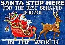 Santa Stop Here für die Best Barsoi in die Welt laminierten Schild Christmas Novelty/lustiges Geschenk Hund Puppy