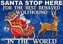 Santa Stop Here für die Best Wolfhund in der Welt laminierte Schild Christmas Novelty/lustiges Geschenk Hund Puppy