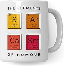 Sarkasmus Tasse mit Spruch lustig - The Elements