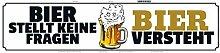 Schatzmix Bier stellt Keine Fragen, Bier versteht