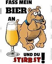Schatzmix Fass Mein Bier an und du stirbst! Hund