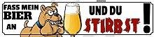 Schatzmix Fass Mein Bier an Uns Du stribst!