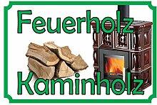 Schatzmix Feuerholz Kaminholz Metallschild