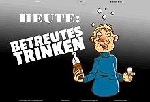Schatzmix Heute: Betreutes Trinken Bier blechschild