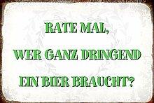Schatzmix Spruch Rate mal, wer EIN Bier braucht