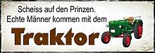 """Scheiss auf den Prinzen echte Männer kommen mit dem Traktor """" - Geschenkedeko Türschild-hochglänzend und kratzfest glänzend Vintage Schild Dekoschild Wandschild Holzschild Geschenk"""