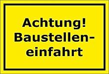Schild Achtung Baustelleneinfahrt - 15x20cm,