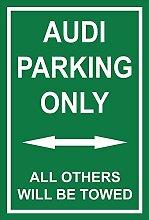 Schild – Audi parking only – 30x20cm, 45x30cm,