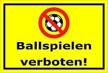 Schild - Ballspielen verboten - 15x20cm, 30x20cm