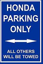 Schild – Honda parking only – 30x20cm,