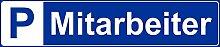 Schild – Mitarbeiter – Parkplatz Kfz