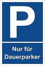 Schild - Nur für Dauerparker - Parkplatzschild